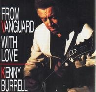 Kenny Burrell - From Vanguard With Love