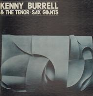 Kenny Burrell - Kenny Burrell & The Tenor-Sax Giants