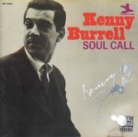 Kenny Burrell - Soul Call