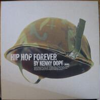 Kenny 'Dope' Gonzalez - Hip Hop Forever