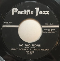 Kenny Dorham & Jackie McLean - No Two People / Us