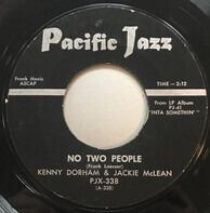 Kenny Dorham & Jackie McLean - No Two People / Us