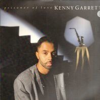 Kenny Garrett - Prisoner of Love