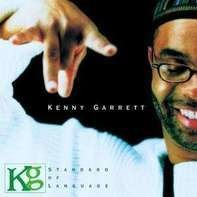 Kenny Garrett - Standard of Language