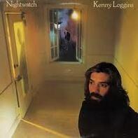 Kenny Loggins - Nightwatch
