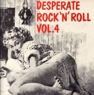 Kenny McKennon, Charlie Cuevias, Tielman Brothers - Desperate Rock'n'Roll Vol. 4