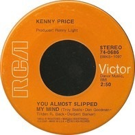 Kenny Price - You Almost Slipped My Mind
