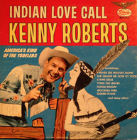 Kenny Roberts - Indian Love Call
