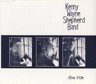 Kenny Wayne Shepherd Band - Slow Ride