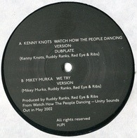 Kenny Knots / Mikey Murka - Watch How The People Dancing / We Try