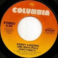 Kenny Loggins With Steve Perry - Don't Fight It