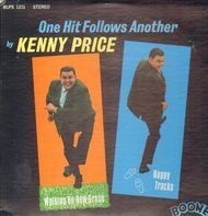 Kenny Price - One Hit Follows Another
