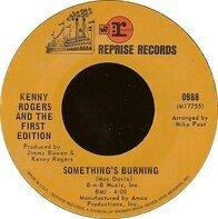 Kenny Rogers - Something's Burning