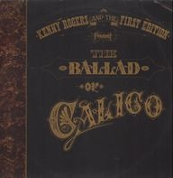 Kenny Rogers And The First Edition - The Ballad of Calico