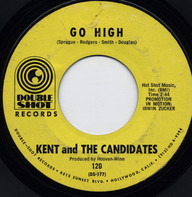 Kent & The Candidates - Go High