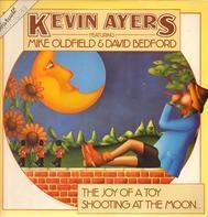 Kevin Ayers (The Soft Machine) - Joy of a toy / Shooting at the moon