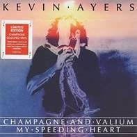 Kevin Ayers - Champagne And..