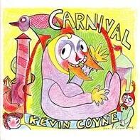 Kevin Coyne - Carnival