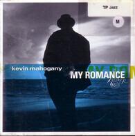 Kevin Mahogany - My Romance