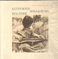 Kevin Roth - Sings and plays Dulcimer