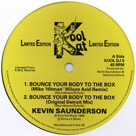 Kevin Saunderson - Bounce Your Body To The Box
