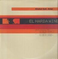 Khaled Featuring Amar - El Harba Wine