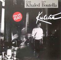 Khaled & Safy Boutella - Kutche