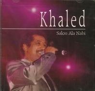 Khaled - Salou Ala Nabi