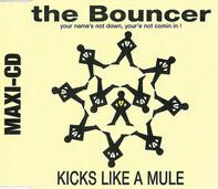 Kicks Like A Mule - The Bouncer