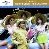 Kid Creole And The Coconuts - Classic Kid Creole & The Coconuts