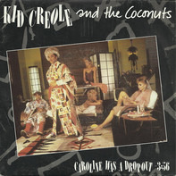 Kid Creole And The Coconuts - Caroline Was A Drop-Out
