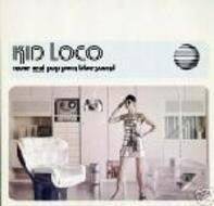 Kid Loco - More Real Pop Porn Blue Sound