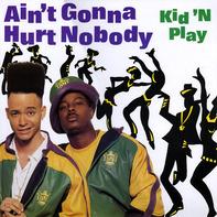 Kid 'N' Play - Ain't Gonna Hurt Nobody
