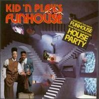 Kid 'N' Play - Funhouse