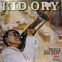 Kid Ory And His Creole Jazz Band - Creole Jazz Band/Giants Of Jazz