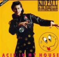 Kid Paul & The Weird Club - Acid In My House