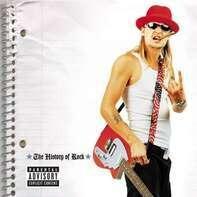 Kid Rock - History of Rock