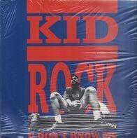 Kid Rock - U Don't Know Me