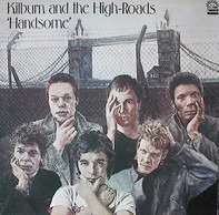 Kilburn & The High Roads - Handsome