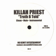Killah Priest - Truth B Told / The Offering