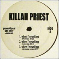 Killah Priest - When I'm Writing / Excalibur