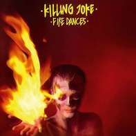 Killing Joke - Fire Dances  (ltd.Picture Vinyl)