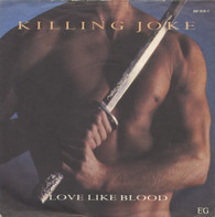 Killing Joke - Love Like Blood / Blue Feather - Version
