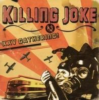 Killing Joke - XXV Gathering:Let Us Prey