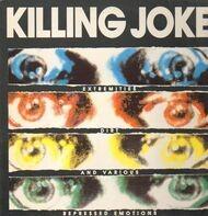 Killing Joke - Extremities, Dirt and Various Repressed Emotions