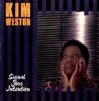 Kim Weston - Signal Your Intention