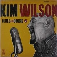 Kim Wilson - Blues And Boogie, Vol. 1