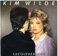 Kim Wilde - Chequered Love / Shane