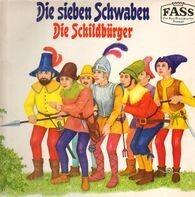Kinder-Hörspiel - Die sieben Schwaben - Die Schildbürger
