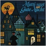 Kinder-Hörspiel - Mutti sagt Gute Nacht - 1. Folge